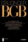 Staudingers Kommentar BGB Art 11-29 Rom I-VO; Art 46 b und c EGBGB; IntVertrVerfR. Internationales Vertragsrecht 2)
