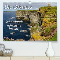 Die Orkneys - Schottlands nördliche Inseln (Premium, hochwertiger DIN A2 Wandkalender 2022, Kunstdruck in Hochglanz)
