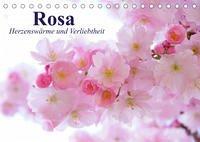 Rosa. Herzenswärme und Verliebtheit (Tischkalender 2022 DIN A5 quer)