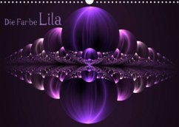 Die Farbe Lila / CH-Version (Wandkalender 2022 DIN A3 quer)