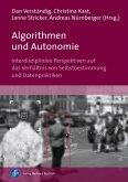 Algorithmen und Autonomie