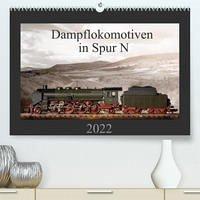 Dampflokomotiven in Spur N (Premium, hochwertiger DIN A2 Wandkalender 2022, Kunstdruck in Hochglanz)