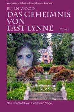 Das Geheimnis von East Lynne - Wood, Ellen