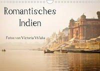 Romantisches Indien (Wandkalender 2022 DIN A4 quer)