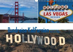 Rundreise Kalifornien mit Las Vegas (Wandkalender 2022 DIN A3 quer)