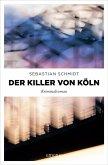 Der Killer von Köln (eBook, ePUB)