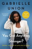 You Got Anything Stronger? (eBook, ePUB)