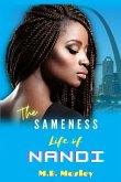 The Sameness Life of Nandi