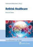 Rethink Healthcare (eBook, ePUB)