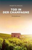 Tod in der Champagne (eBook, ePUB)