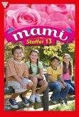 Mami Staffel 13 - Familienroman (eBook, ePUB)