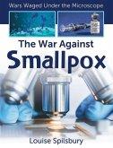 The War Against Smallpox