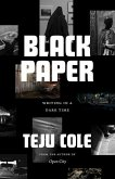 Black Paper: Writing in a Dark Time