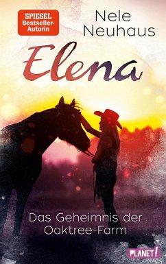 Das Geheimnis der Oaktree-Farm / Elena - Ein Leben für Pferde Bd.4 (Mängelexemplar) - Neuhaus, Nele