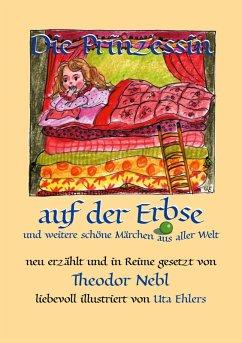 Die Prinzessin auf der Erbse, und weitere schöne Märchen aus aller Welt (eBook, ePUB)