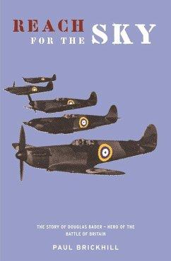 Reach for the Sky (eBook, ePUB) - Brickhill, Paul