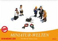 MINIATUR-WELTEN (Wandkalender 2022 DIN A2 quer)