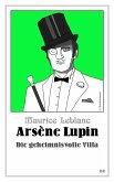 Arsène Lupin - Die geheimnisvolle Villa