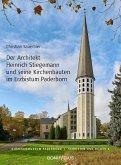 Der Architekt Heinrich Stiegemann und seine Kirchbauten im Erzbistum Paderborn