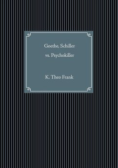 Goethe, Schiller vs. Psychokiller
