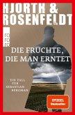 Die Früchte, die man erntet / Sebastian Bergman Bd.7 (eBook, ePUB)
