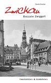 Geschichten und Anekdoten aus Zwickau