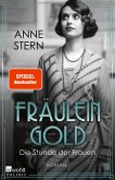 Die Stunde der Frauen / Fräulein Gold Bd.4 (1 MP3-CD)