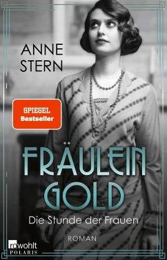 Die Stunde der Frauen / Fräulein Gold Bd.4 (1 MP3-CD) - Stern, Anne