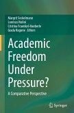 Academic Freedom Under Pressure?