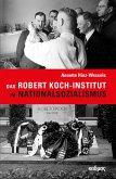 Das Robert Koch-Institut im Nationalsozialismus (eBook, PDF)