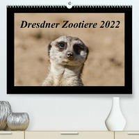 Dresdner Zootiere 2022 (Premium, hochwertiger DIN A2 Wandkalender 2022, Kunstdruck in Hochglanz)