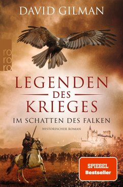 Im Schatten des Falken / Legenden des Krieges Bd.7 - Gilman, David