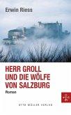 Herr Groll und die Wölfe von Salzburg