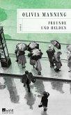 Freunde und Helden / Die Balkan-Trilogie Bd.3