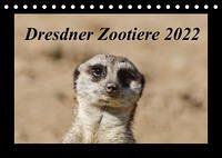 Dresdner Zootiere 2022 (Tischkalender 2022 DIN A5 quer)