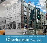 Oberhausen - gestern und heute