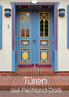 Türen aus Fischland-Darß (Wandkalender 2022 DIN A4 hoch)