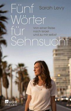 Fünf Wörter für Sehnsucht (eBook, ePUB) - Levy, Sarah