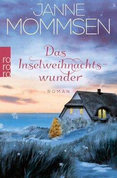 Das Inselweihnachtswunder (eBook, ePUB) - Mommsen, Janne
