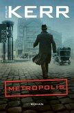 Metropolis / Bernie Gunther Bd.14 (eBook, ePUB)