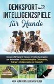 Denksport und Intelligenzspiele für Hunde (eBook, ePUB)