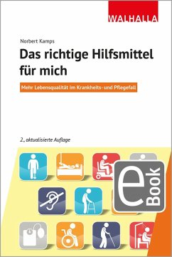 Das richtige Hilfsmittel für mich (eBook, PDF) - Kamps, Norbert