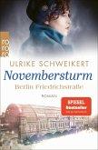 Berlin Friedrichstraße: Novembersturm / Friedrichstraßensaga Bd.1 (eBook, ePUB)