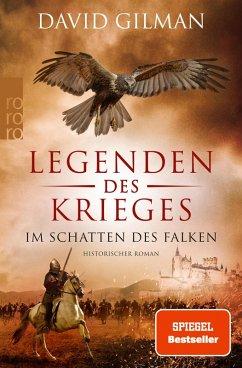 Im Schatten des Falken / Legenden des Krieges Bd.7 (eBook, ePUB) - Gilman, David