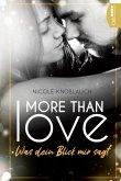 More than Love - Was dein Blick mir sagt