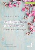 Palliativpflege in der Praxis (eBook, ePUB)