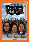 What Is Black Lives Matter? (eBook, ePUB)