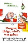 Morgen, Helga, wird's was geben (eBook, ePUB)