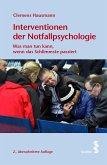Interventionen der Notfallpsychologie (eBook, ePUB)