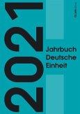 Jahrbuch Deutsche Einheit 2021